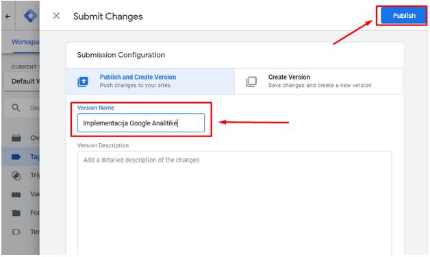 GTM - Google Tag Manager - Tutorijal - Tags - Publish